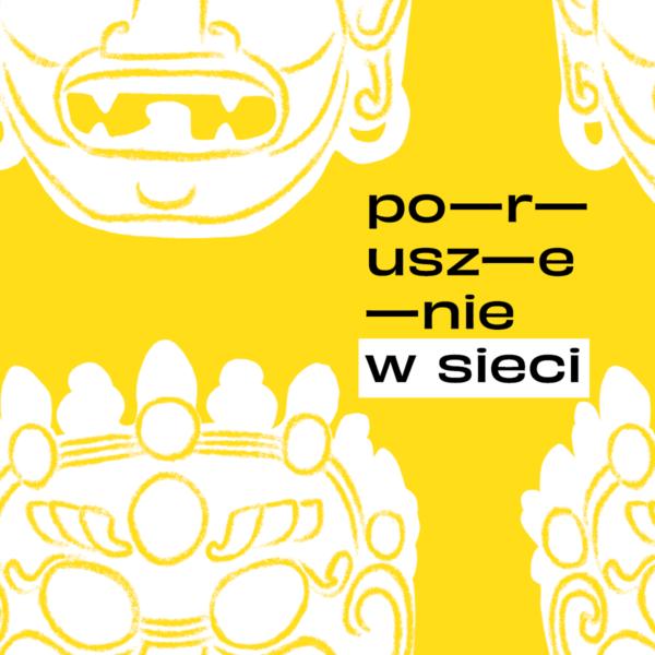 Obraz wpisu - biało-żółta grafika z napisem: poruszenie w sieci